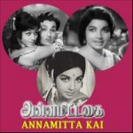 Annamitta Kai (1972) Tamil Full Movie Watch Online