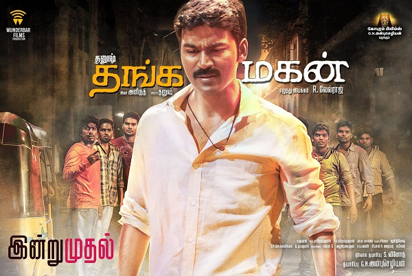 Thanga Magan (2015) HD 720p Tamil Movie Watch Online