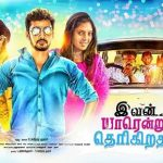 Ivan Yarendru Therikiratha (2017) HD 720p Tamil Movie Watch Online